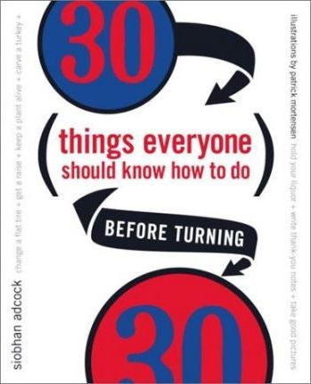 30 Things Everyone Should Know