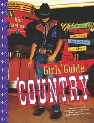 The Girl's Guide to Country