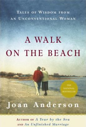 A Walk on the Beach : Tales of Wisdom from an Unconventional Woman