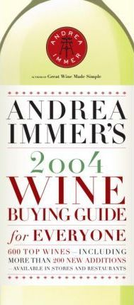 Andrea Immer's 2004 Wine Buying 2004