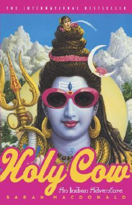 Holy Cow : An Indian Adventure