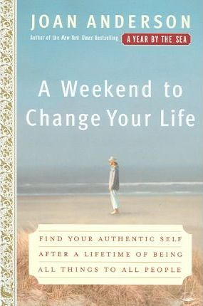Weekend to Change Your Life