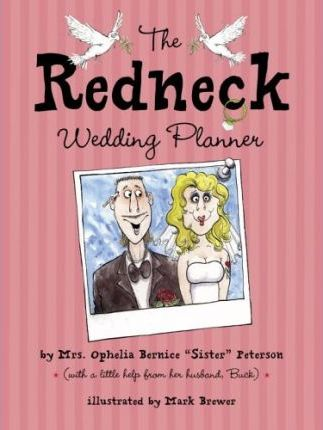 The Redneck Wedding Planner