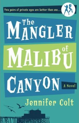 The Mangler of Malibu Canyon the Mangler of Malibu Canyon the Mangler of Malibu Canyon
