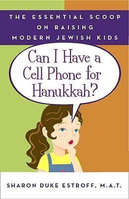 Can I Have A Cell Phone For Hanukkah?