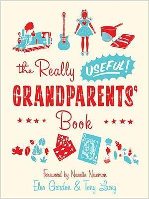 The Really Useful Grandparents' Book