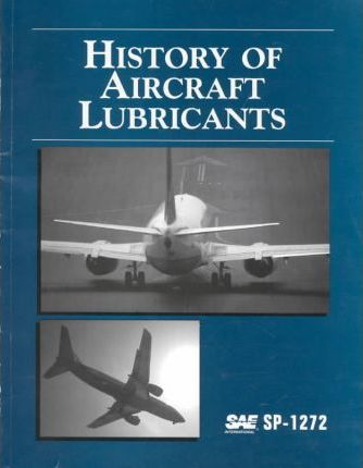 History of Aircraft Lubricants