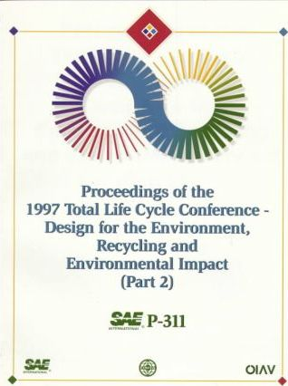 Proceedings of the 1997 Total Life Cycle Conference: Design for the Environment, Recycling and Environmental Impact Pt. 2