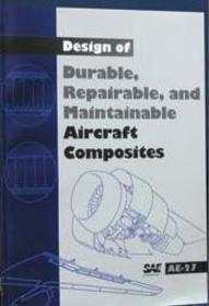 Design of Durable, Repairable, and Maintainable Aircraft Composites
