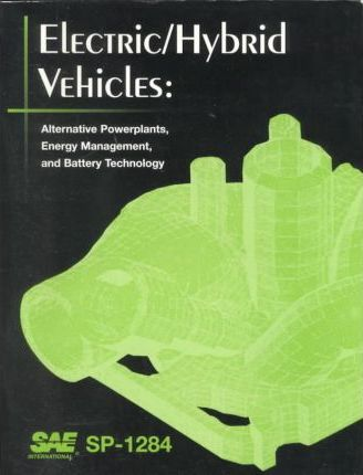 Electric/Hybrid Vehicles: 1997 SAE Future Transportation Technology Conference