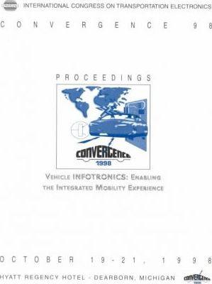 Vehicle Infotronics: Proceedings of the 1998 International Congress on Transportation Electronics