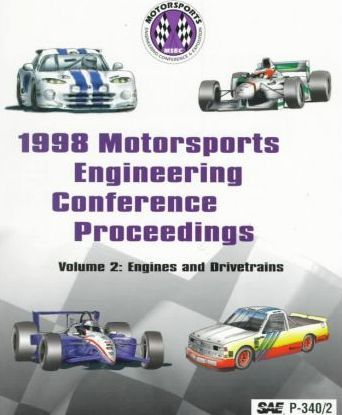 Motorsports Engineering Conference Proceedings 1998,v.2: Engines and Drivetrains