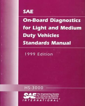 On-Board Diagnostics for Light and Medium Duty Vehicles Standards Manual 1999