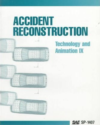 Accident Reconstruction: Technology and Animation IX