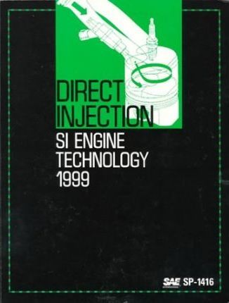 Direct Injection SI Engine Technology 1999
