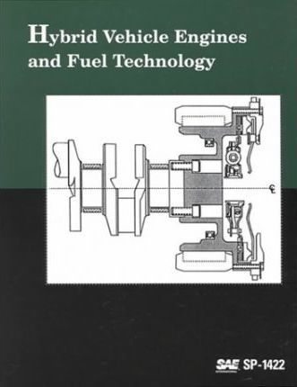 Hybrid Vehicle Engines and Fuel Technology