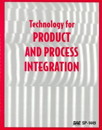 Technology for Product and Process Integration