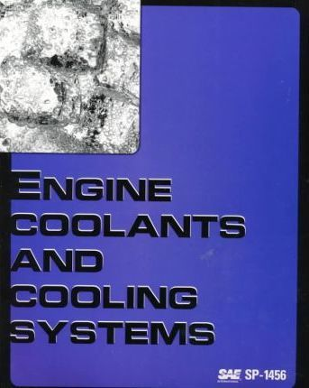 Engine Coolants and Cooling Systems