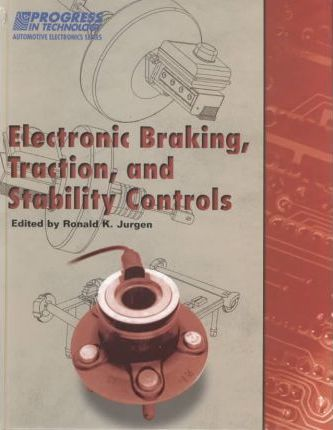 Electronic Braking, Traction, and Stability Controls