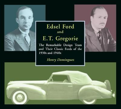 Edsel Ford and E.T.Gregorie
