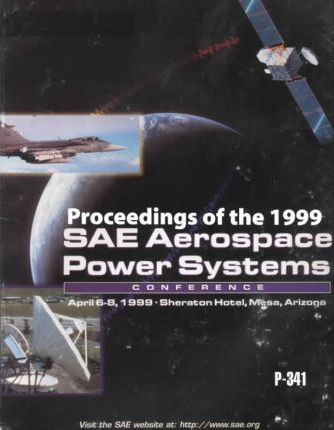 Aerospace Power Systems Conference Proceedings 1999