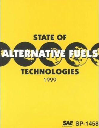 State of Alternative Fuel Technologies 1999