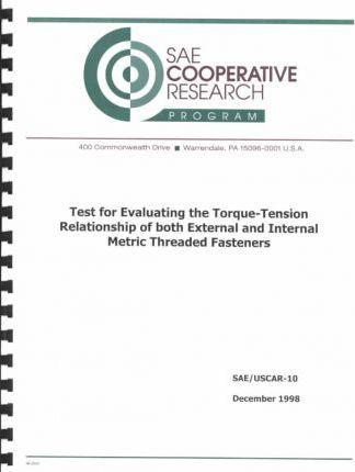 Test for Evaluating the Torque-Tension Relationship of Both External and Internal Metric Threaded Fasteners
