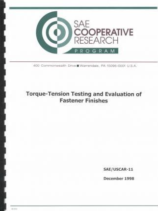 Torque-Tension Testing and Evaluation of Fastener Finishes