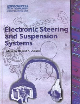 Electronic Steering and Suspension Systems