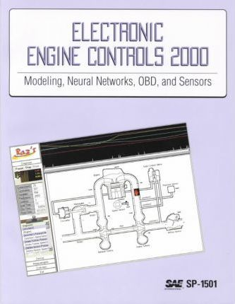 Electronic Engine Controls 2000: Modeling Neural Networks OBD and Sensors