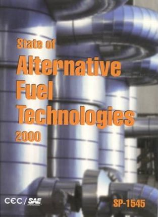 State of Alternative Fuel Technologies 2000