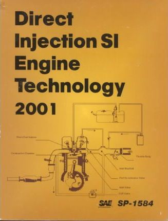 Direct Injection SI Engine Technology 2001