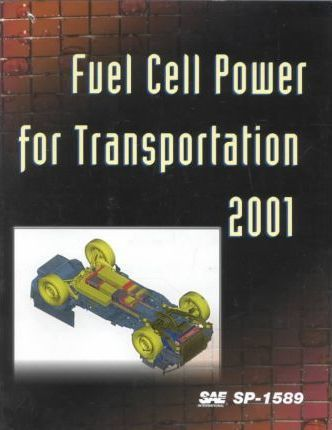 Fuel Cell Power for Transportation 2001