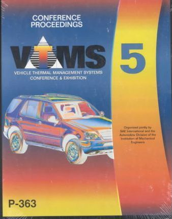Proceedings of the 2001 Vehicle Thermal Management Systems Conference