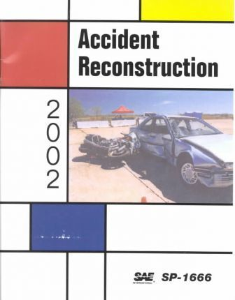 Accident Reconstruction 2002