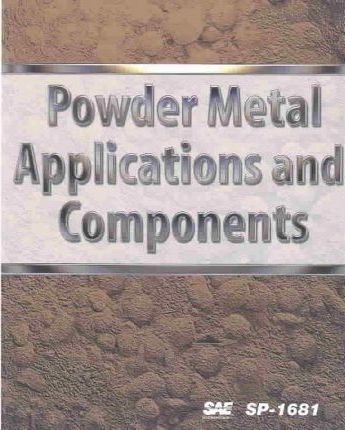 Powder Metal Applications and Components