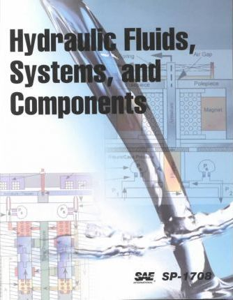 Hydraulic Fluids, Systems and Components