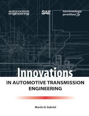 Innovations in Automotive Transmission Engineering