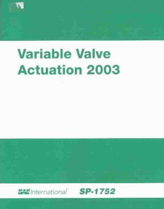 Variable Valve Actuation 2003