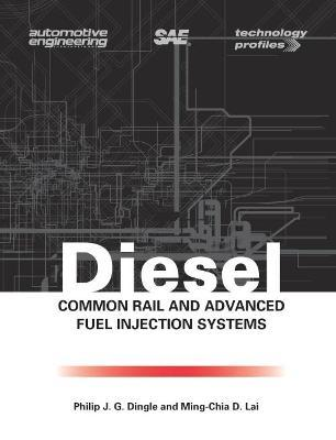 Diesel Common Rail and Advanced Fuel Injection Systems