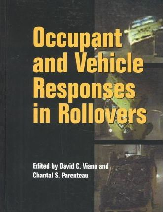 Occupant and Vehicle Responses in Rollovers
