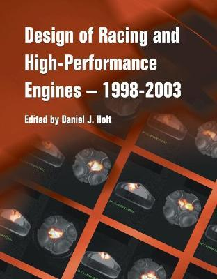 Design of Racing and High-Performance Engines - 1998-2003