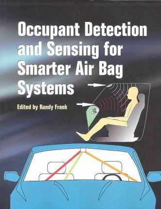 Occupant Detection and Sensing for Smarter Air Bag Systems