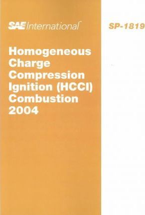 Homogeneous Charge Compression Ignition Combustion 2004