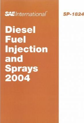 Diesel Fuel Injection and Sprays 2004