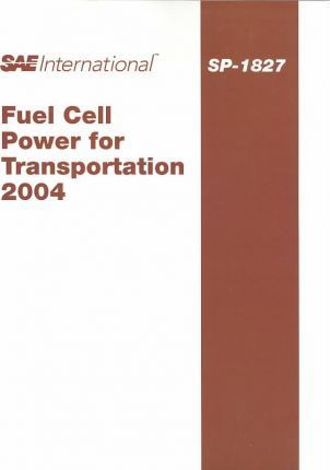 Fuel Cell Power for Transportation 2004