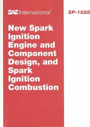 New Spark Ignition Engine and Component Design, and Spark Ignition Combustion