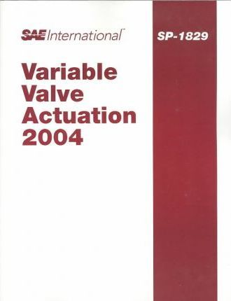 Variable Valve Actuation 2004