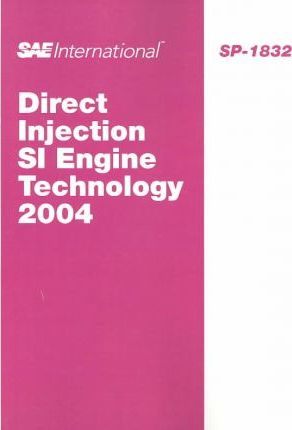 Direct Injection Si Engine Technology 2004