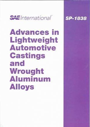 Advances in Lightweight Automotive Castings and Wrought Aluminum Alloys